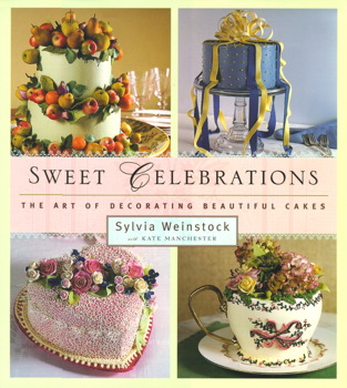 Sweet Celebrations: The Art of Decorating Beautiful Cakes by Sylvia Weinstock with Kate Manchester - Photo Courtesy of Simon & Schuster